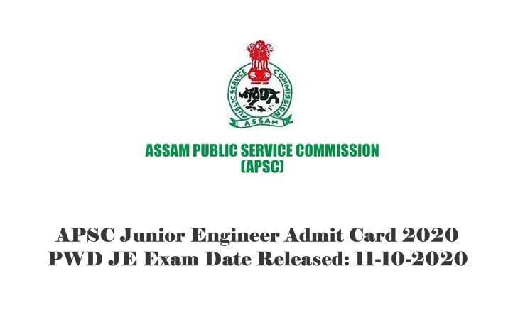 APSC Junior Engineer Admit Card 2020: PWD JE Exam Date Released: 11-10-2020