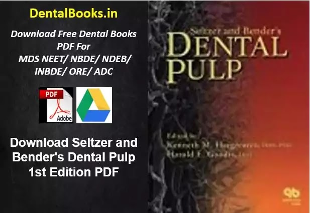 Download Seltzer and Bender's Dental Pulp 1st Edition PDF