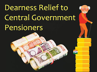 Payment of Revised DR (Dearness Relief) to Central Government Pensioners from July 2019