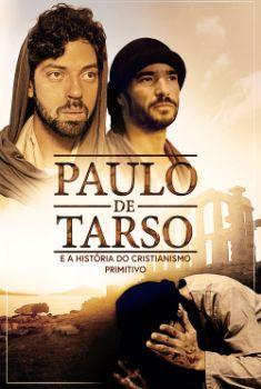 Paulo De Tarso e a História Do Cristianismo Primitivo Torrent – WEB-DL 720p/1080p Nacional