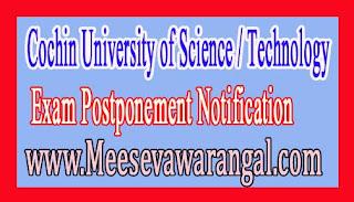 Cochin University of Science / Technology B.Tech IIIrd Sem (2015 Admissions) Exam Postponement Notification