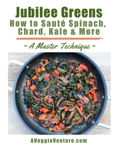 Jubilee Greens, Another Master Technique ♥ AVeggieVenture.com. How to sauté dark leafy greens like spinach, chard, kale and more.