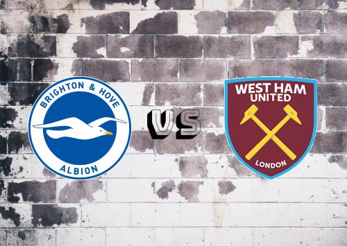Brighton & Hove Albion vs West Ham United  Resumen