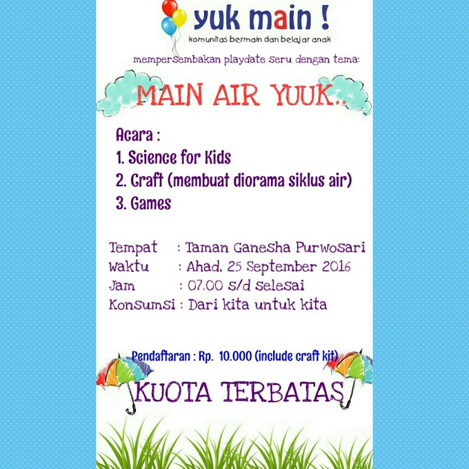 Playdate Yuk Main Batch 5, Main Air Yuuk...