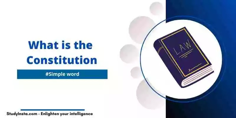 What is the Constitution in Simple Word - In Short