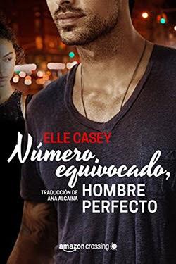 Número equivocado, hombre perfecto 1, Elle Casey
