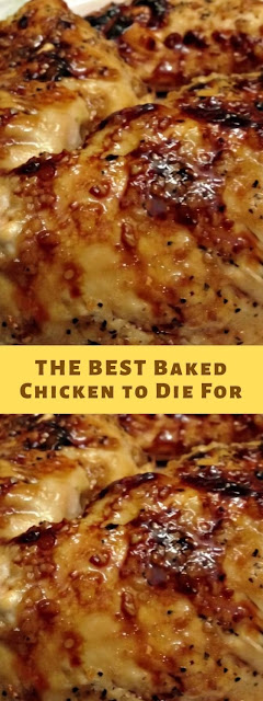 THE BEST Baked Chicken to Die For
