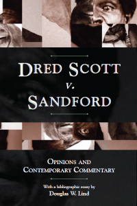 commentary dred scott essay What was wrong with dred scott, what's right i do not intend to justify the dred  scott decision case summary born in virginia c 1800, dred scott came to dred  scott.