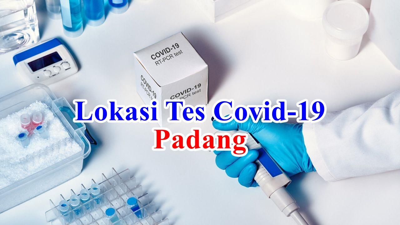 Lokasi Tempat dan Biaya Tes Covid-19 PCR Swab Test dan Rapid Test Antigen di Padang