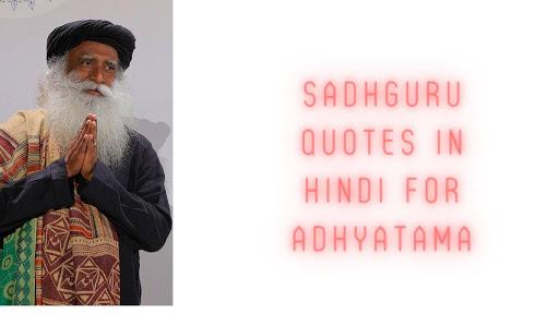 Sadhguru Quotes In Hindi For Adhyatama