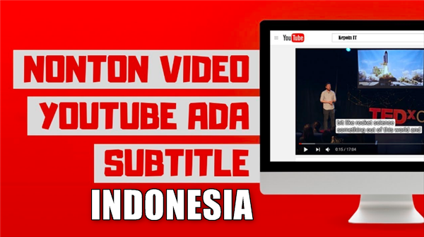 cara subtitle youtube bahasa indonesia