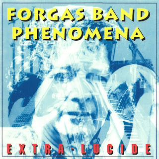 Forgas Band Phenomena - 1999 - Extra-Lucide