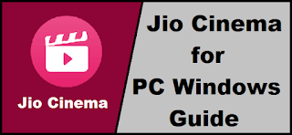 Jio Cinema for PC