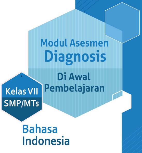 Modul Asesmen Diagnosis Di Awal Pembelajaran Bahasa Indonesia Kelas 7 SMP/MTs
