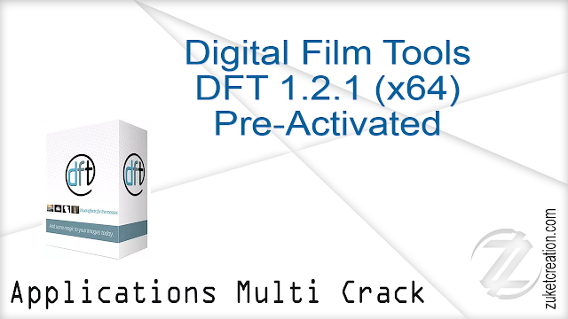 Digital Film Tools DFT 1.2.1 (x64) Pre-Activated  |  172 MB