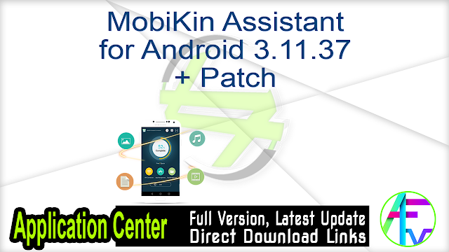 MobiKin Assistant for Android 3.11.37 + Patch