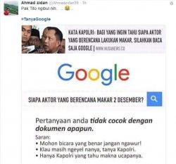 Ketika Saran Kapolri Tanya Google untuk Cari Aktor Makar 2 Desember, Hasilnya Mengejutkan!