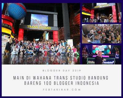 blogger day 2019 main di wahana trans studio bandung
