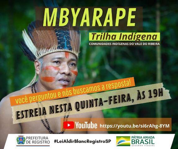 Projeto  Mbyarape - Trilha Indígena - Comunidades Indígenas do Vale do Ribeira