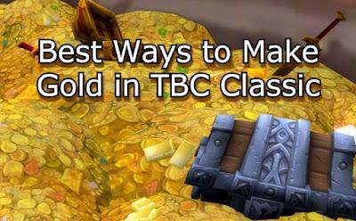 Make Gold Fast in TBC
