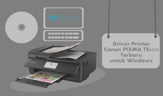 Driver Printer Canon PIXMA TS9570