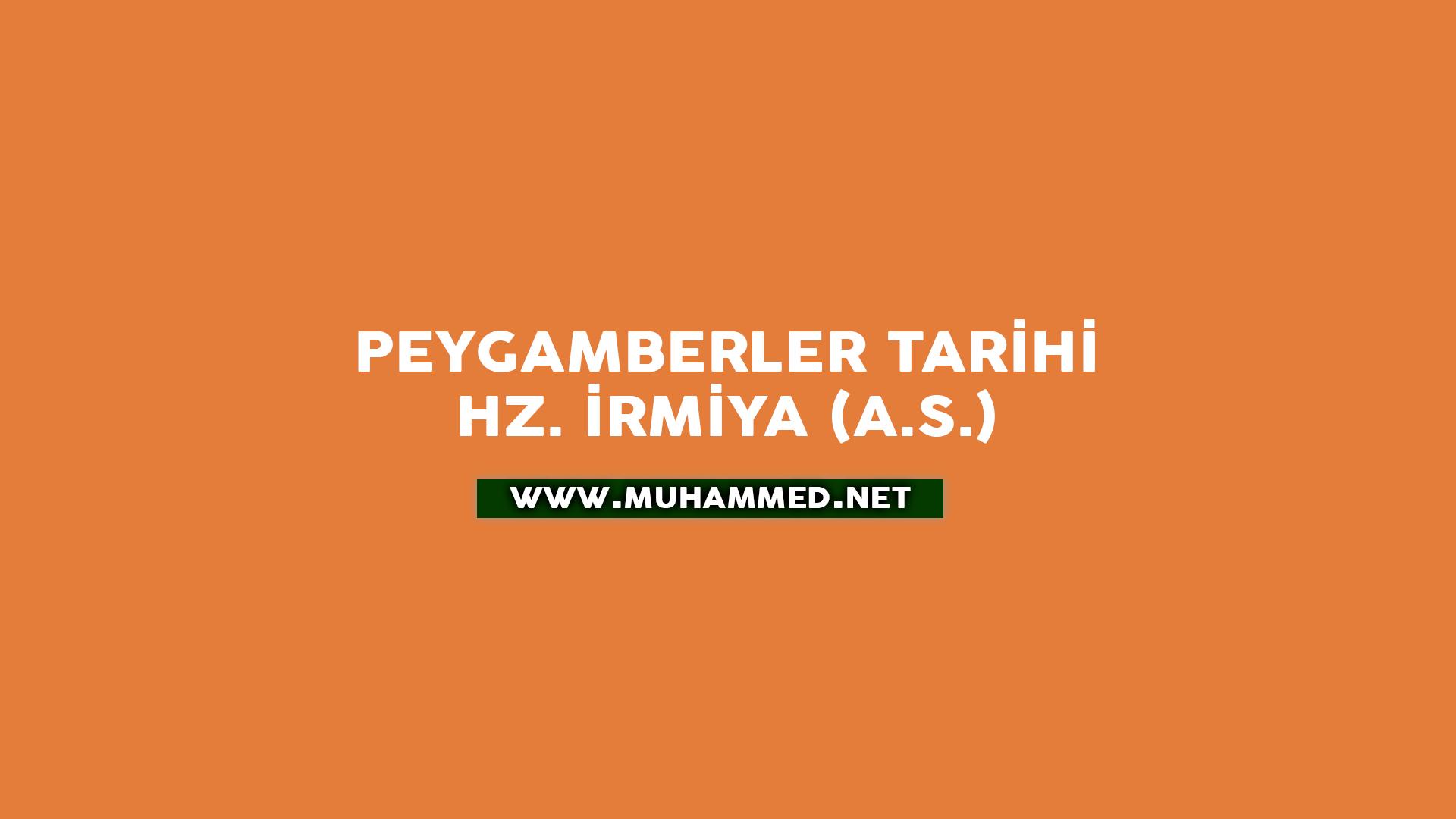 Hz. İrmiya (a.s.)
