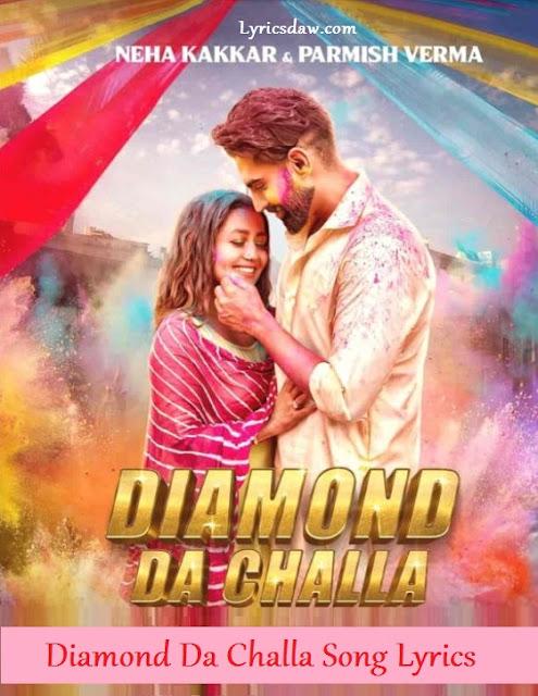 Diamond Da Challa Song Lyrics
