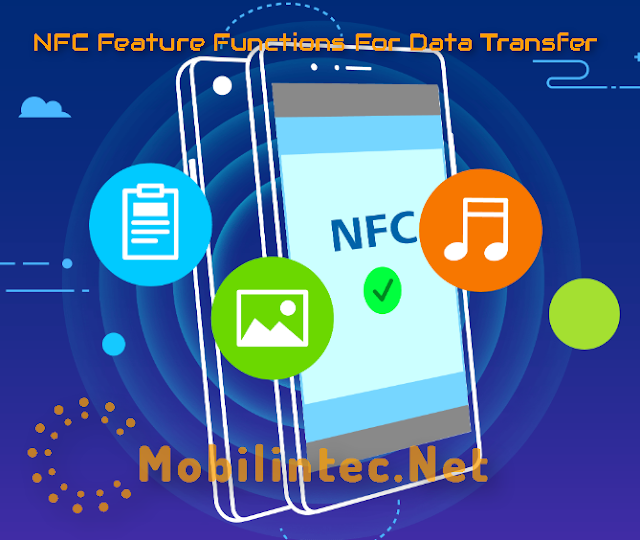 NFC Feature Functions For Data Transfer