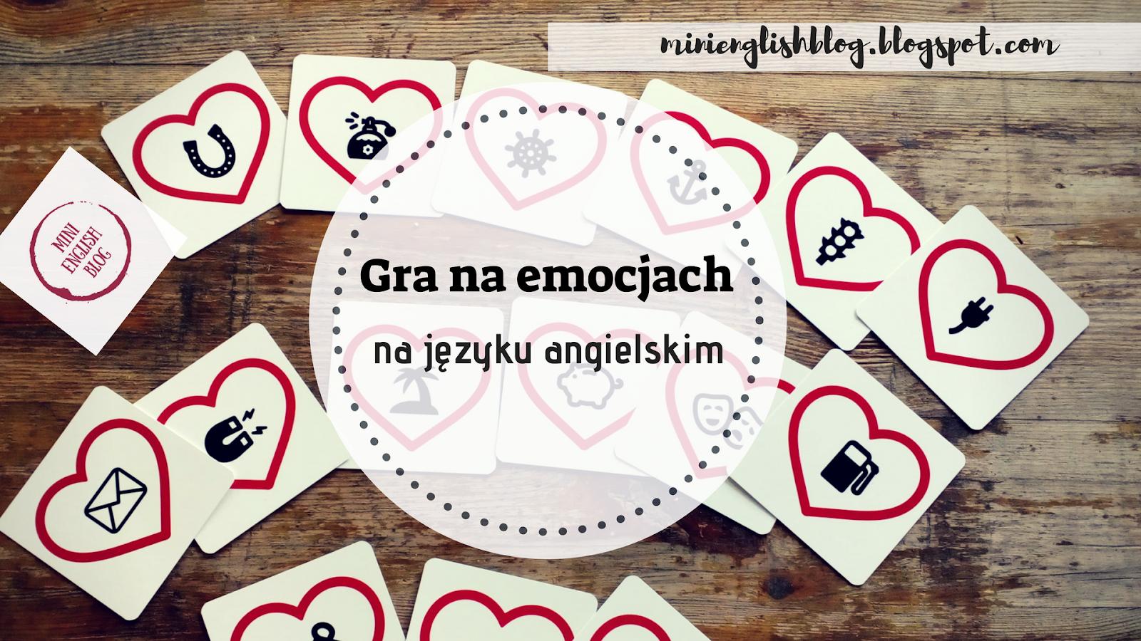Gra na emocjach na języku angielskim
