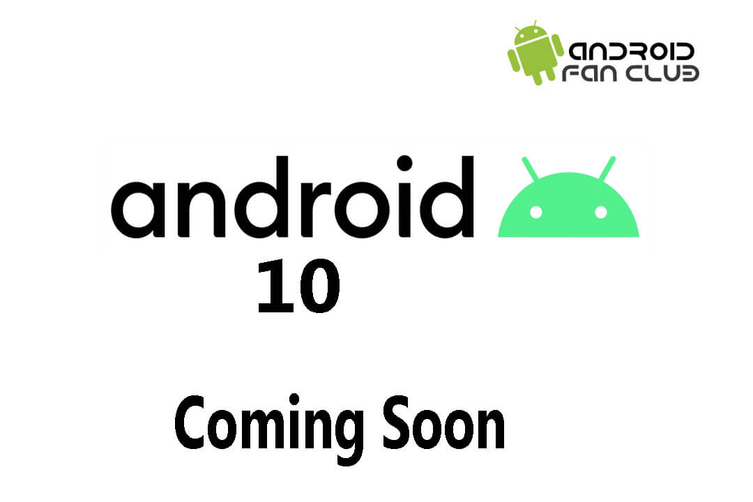 The Era of Android Desserts Names Finally Ends, The Future is Andriod 10