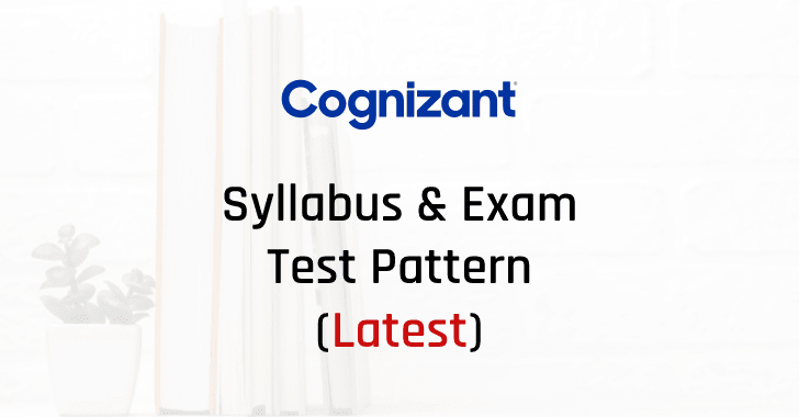 Cognizant Syllabus and Exam Test Pattern