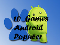 10 Games Android Terpopuler 2013