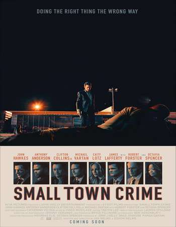 Small Town Crime 2017 Full English Movie Download