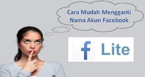 Cara Mudah Mengganti Nama Facebook Lite di HP