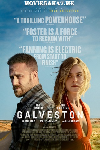 Galveston (2018) Full English Movie Download 480p 720p BluRay