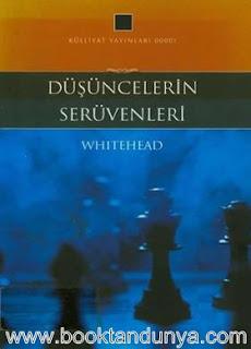 Alfred North Whitehead - Düşüncelerin Serüvenleri
