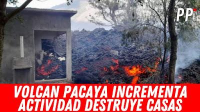 GUATEMALA: VOLCAN PACAYA FUERA DE CONTROL