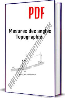 Mesures des angles topographie pdf, Le théodolite, Erreurs accidentelles, Mesurage d'un angle horizontal, Mesurage d'un angle zénithal, Mesures des distances