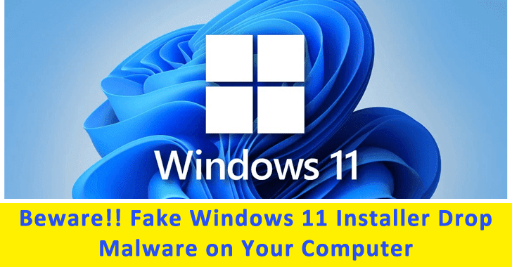 Windows 11 Installer Drop Malware