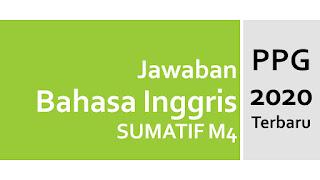 Kunci Jawaban PPG Bahasa Inggris Sumatif M4 Profesional - English for the Media