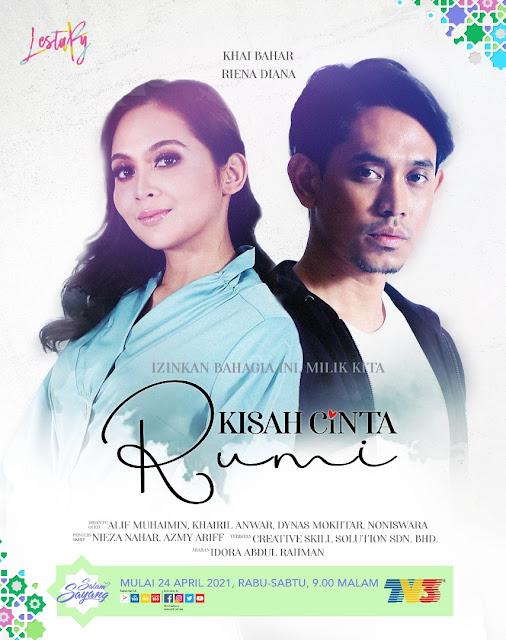 Drama Kisah Cinta Rumi Di TV3 (Slot Lestary) dan wetv malaysia