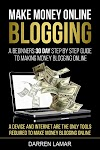 A Beginners' 30 Day Step By Step Guide to Making Money Blogging Online