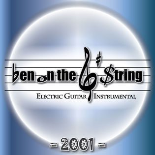 Ben on the G String Electric Guitar Instrumental Album 2001