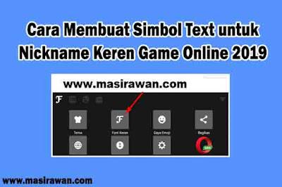 Cara Membuat Simbol Text untuk Nickname Keren Game Online 2019