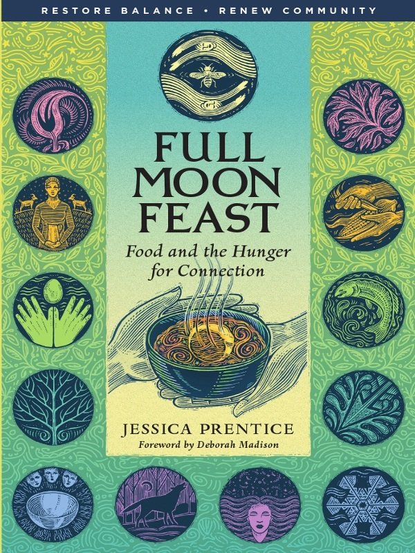 Full Moon Feast. Chelsea Green Publishing
