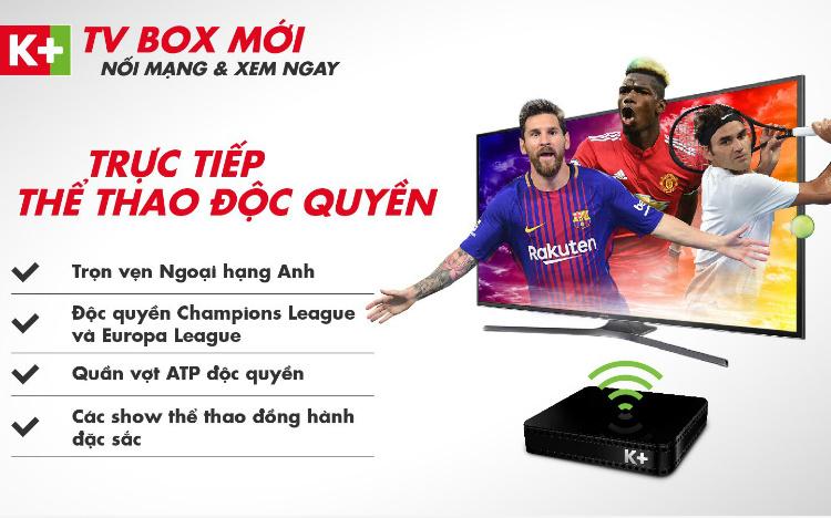 K+ TV BOX MỚI - TRUYỀN HÌNH HIỆN ĐẠI - NỘI DUNG ĐẲNG CẤP