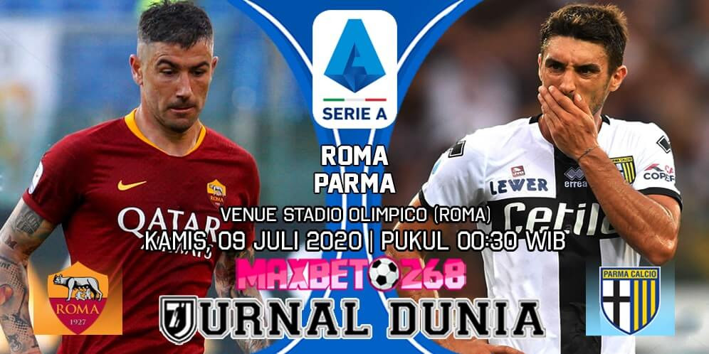 Prediksi AS Roma vs Parma 09 Juli 2020 Pukul 02:45 WIB