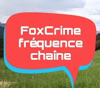 Fréquence FoxCrime Criminal au lieu de Château FoxCrime sur Hot Bird 13B / 13C / 13E à 13 ° E