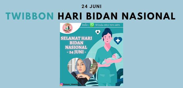 Gambar Twibbon Hari Bidan Nasional 24 Juni