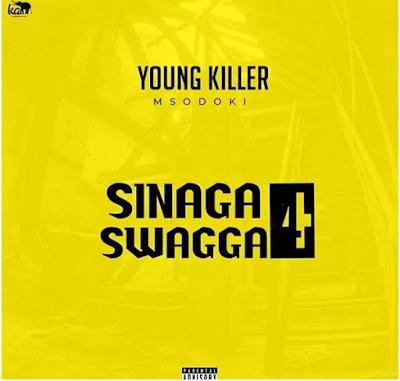 Young killer msodoki – Sinaga swagger 4
